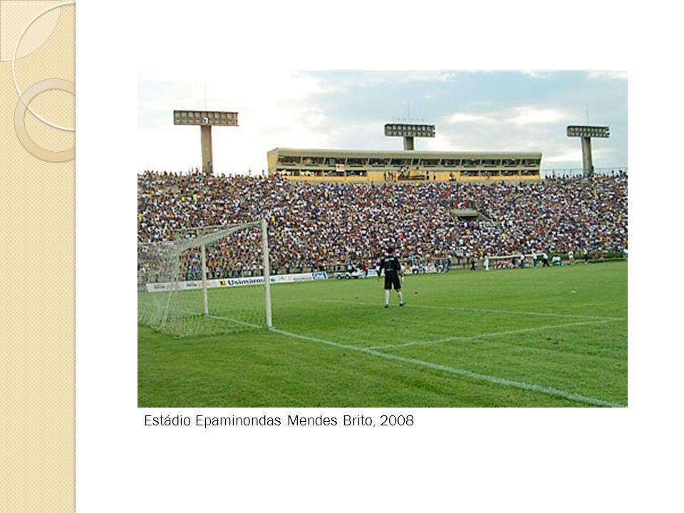 Estádio Epaminondas Mendes Brito, 2008