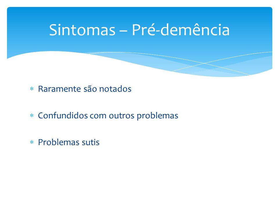 Sintomas – Pré-demência
