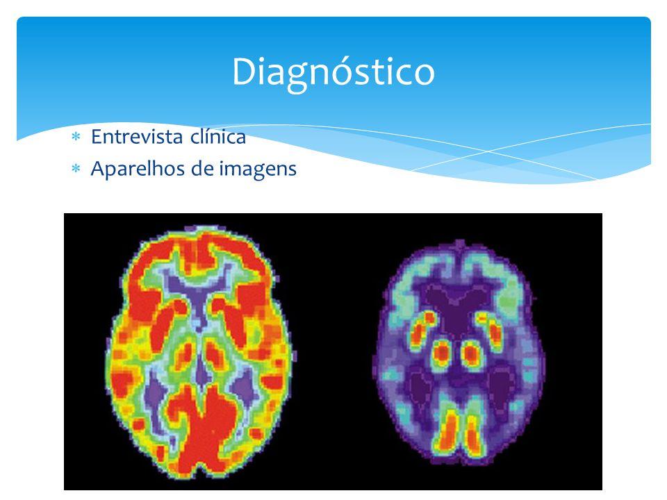 Diagnóstico Entrevista clínica Aparelhos de imagens