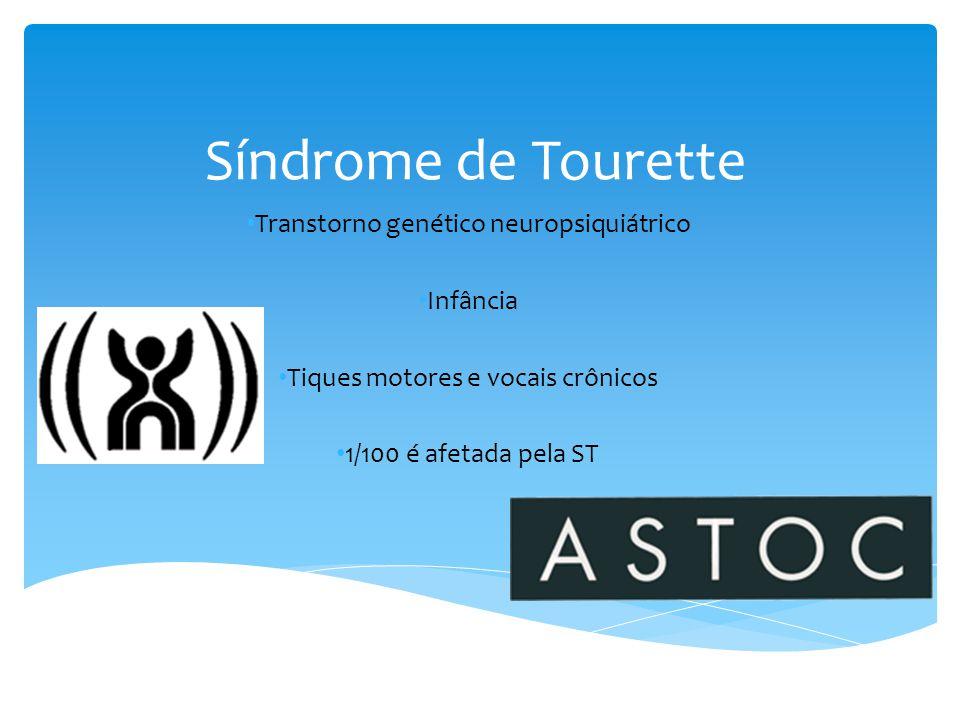 Síndrome de Tourette Transtorno genético neuropsiquiátrico Infância