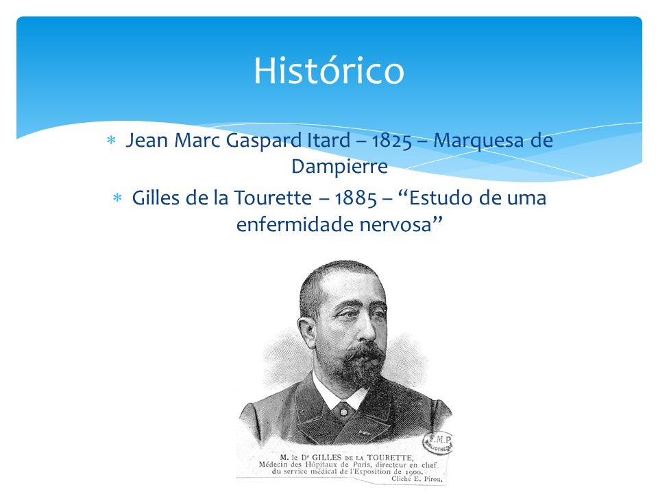 Histórico Jean Marc Gaspard Itard – 1825 – Marquesa de Dampierre