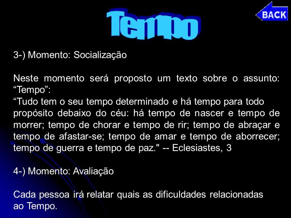 Tempo 3-) Momento: Socialização