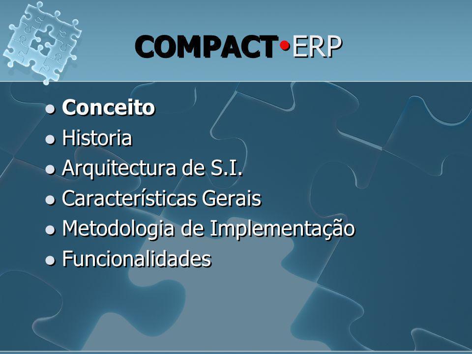 COMPACTERP Conceito Historia Arquitectura de S.I.