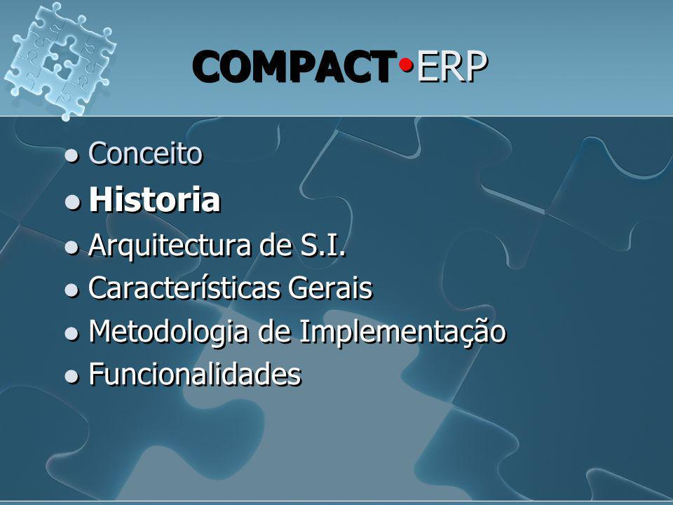COMPACTERP Historia Conceito Arquitectura de S.I.