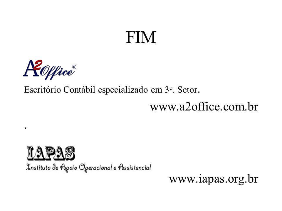 FIM www.a2office.com.br . www.iapas.org.br