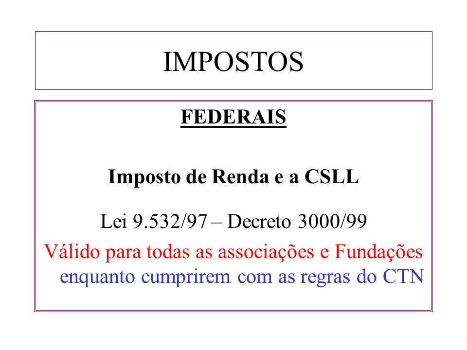Imposto de Renda e a CSLL