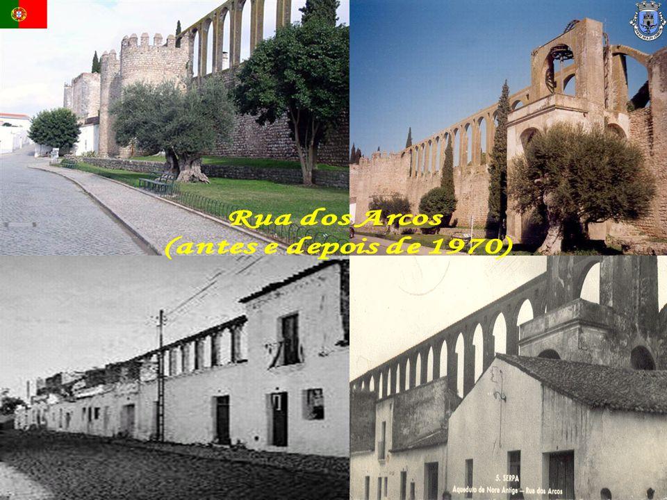 Rua dos Arcos (antes e depois de 1970)