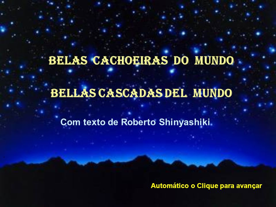 BELAS CACHOEIRAS dO MUNDO BELLAS CASCADAS DEL MUNDO