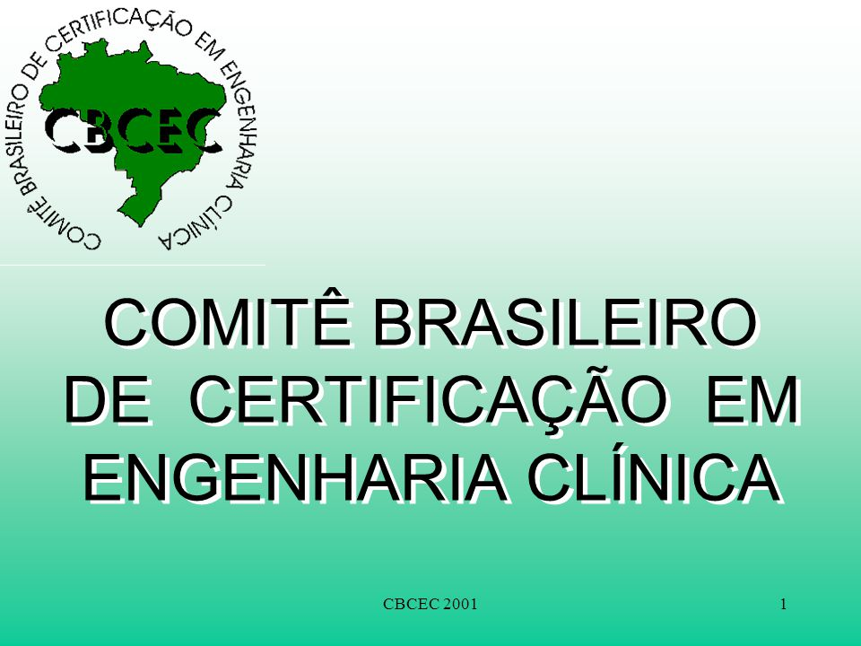 COMITÊ BRASILEIRO DE CERTIFICAÇÃO EM ENGENHARIA CLÍNICA