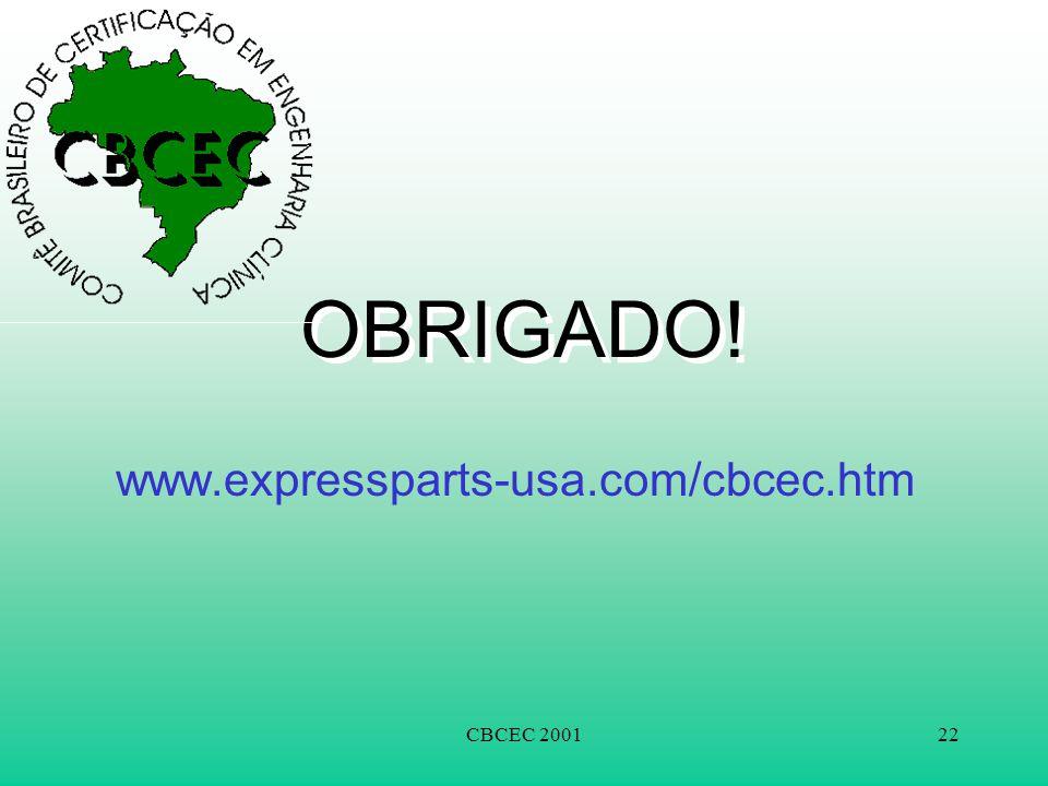 OBRIGADO! www.expressparts-usa.com/cbcec.htm CBCEC 2001