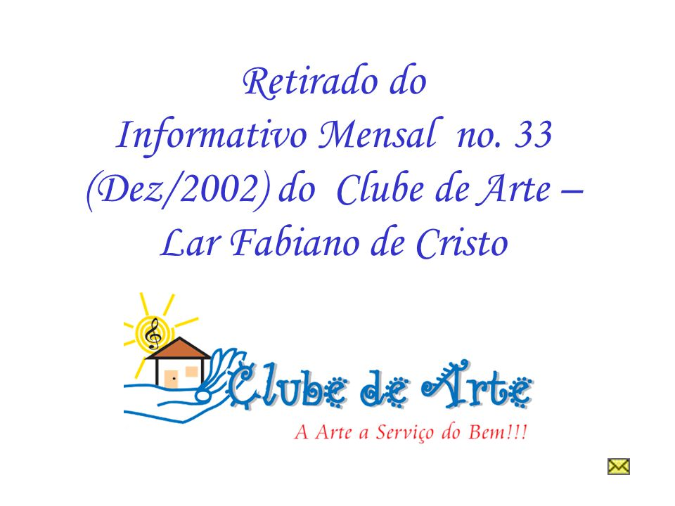 Retirado do Informativo Mensal no