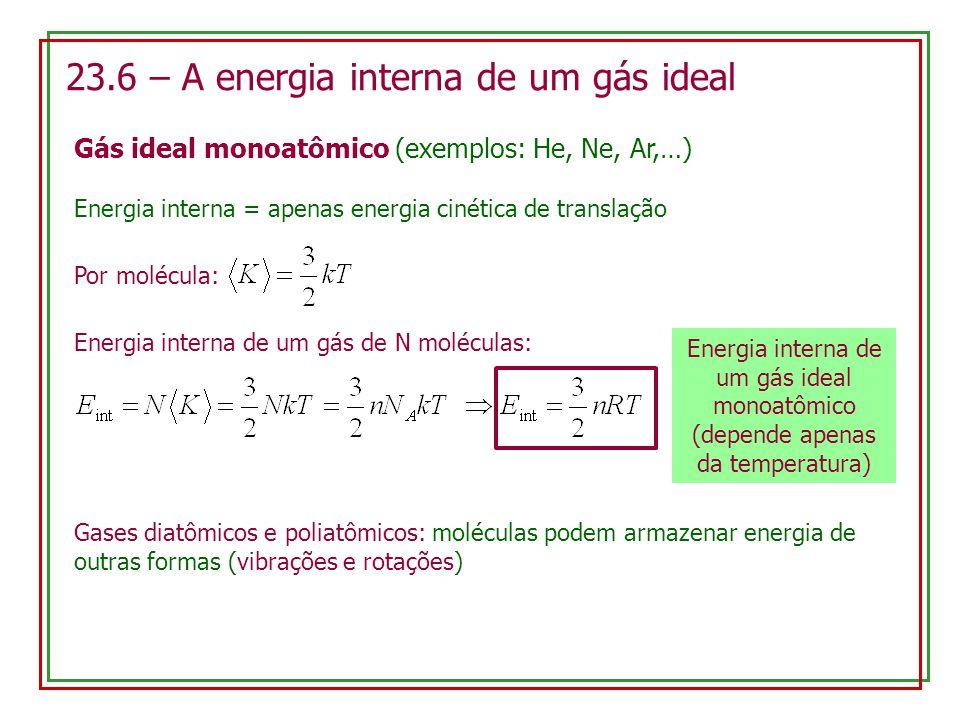 23.6 – A energia interna de um gás ideal