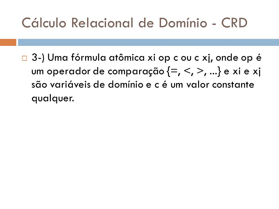 Cálculo Relacional de Domínio - CRD