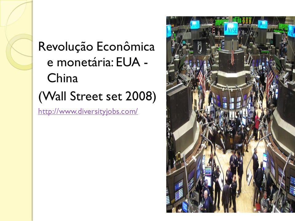 Revolução Econômica e monetária: EUA - China