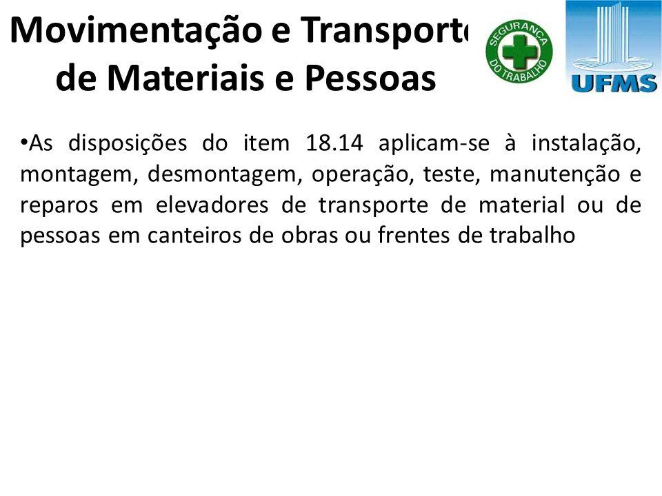 Movimentação e Transporte de Materiais e Pessoas
