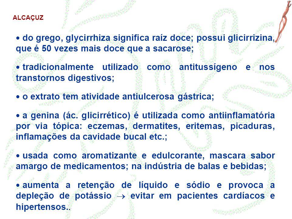 o extrato tem atividade antiulcerosa gástrica;