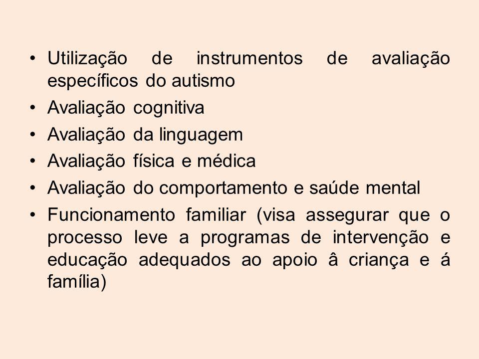 Utilização de instrumentos de avaliação específicos do autismo