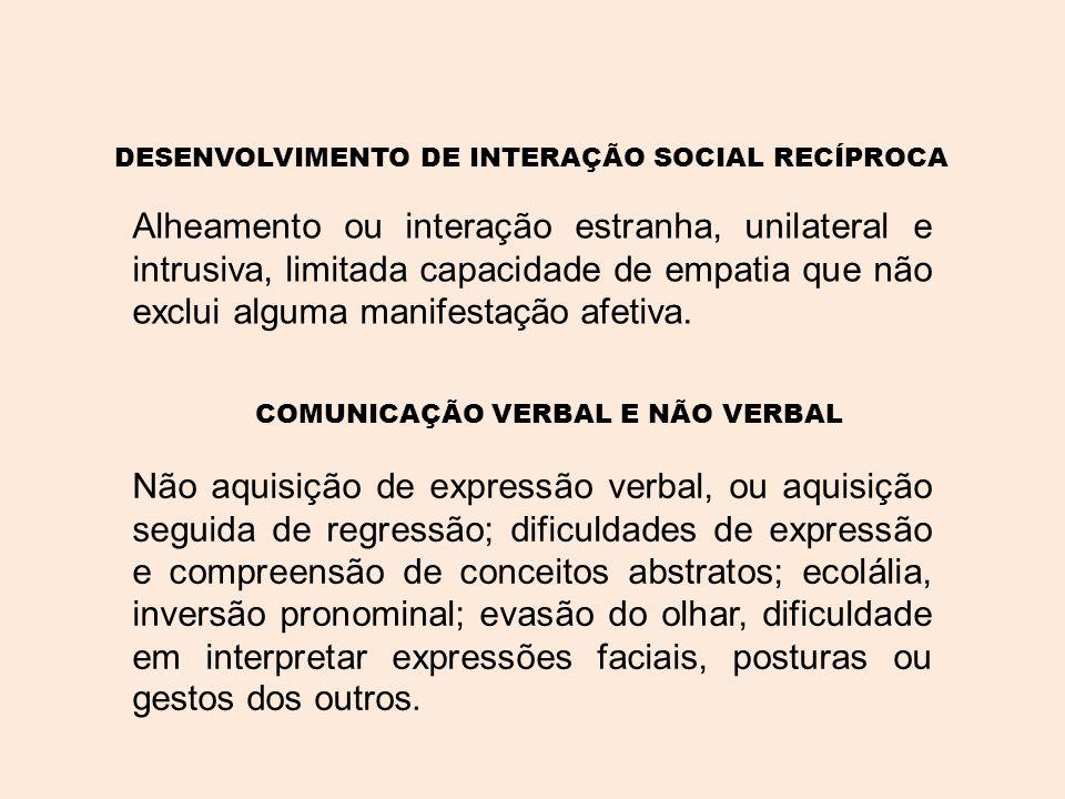 DESENVOLVIMENTO DE INTERAÇÃO SOCIAL RECÍPROCA