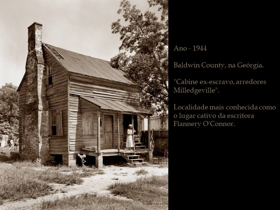 Ano - 1944 Baldwin County, na Geórgia. Cabine ex-escravo, arredores Milledgeville .