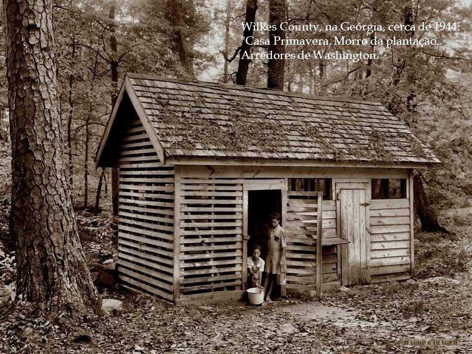 Wilkes County, na Geórgia, cerca de 1944