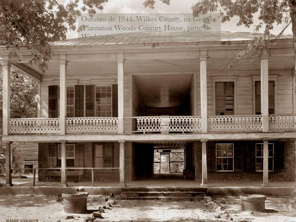 Outubro de 1944. Wilkes County, na Geórgia