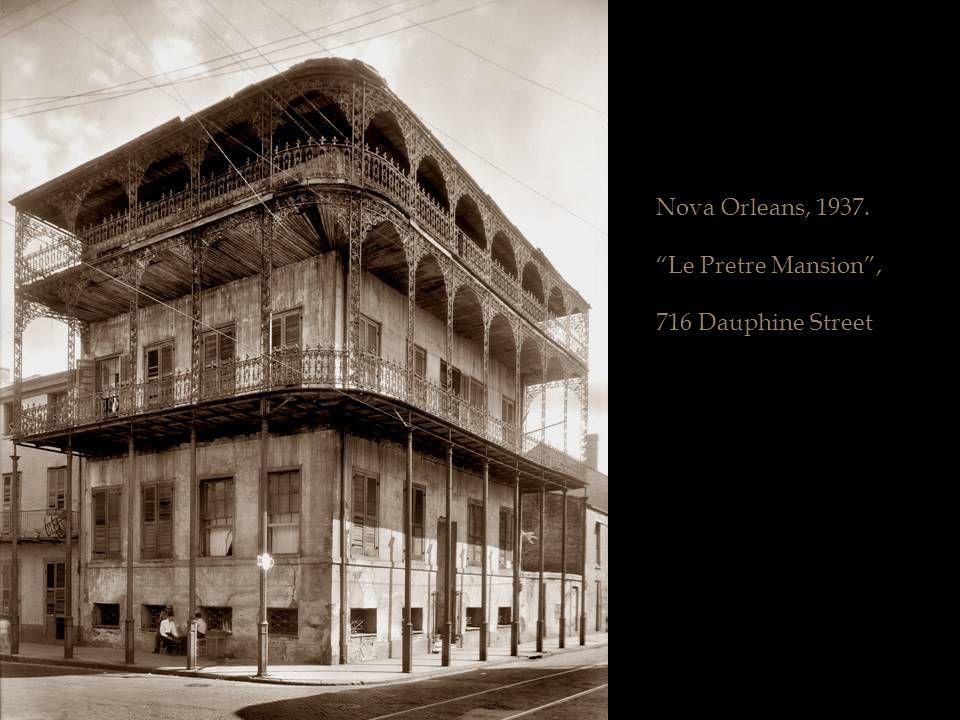 Nova Orleans, 1937. Le Pretre Mansion , 716 Dauphine Street