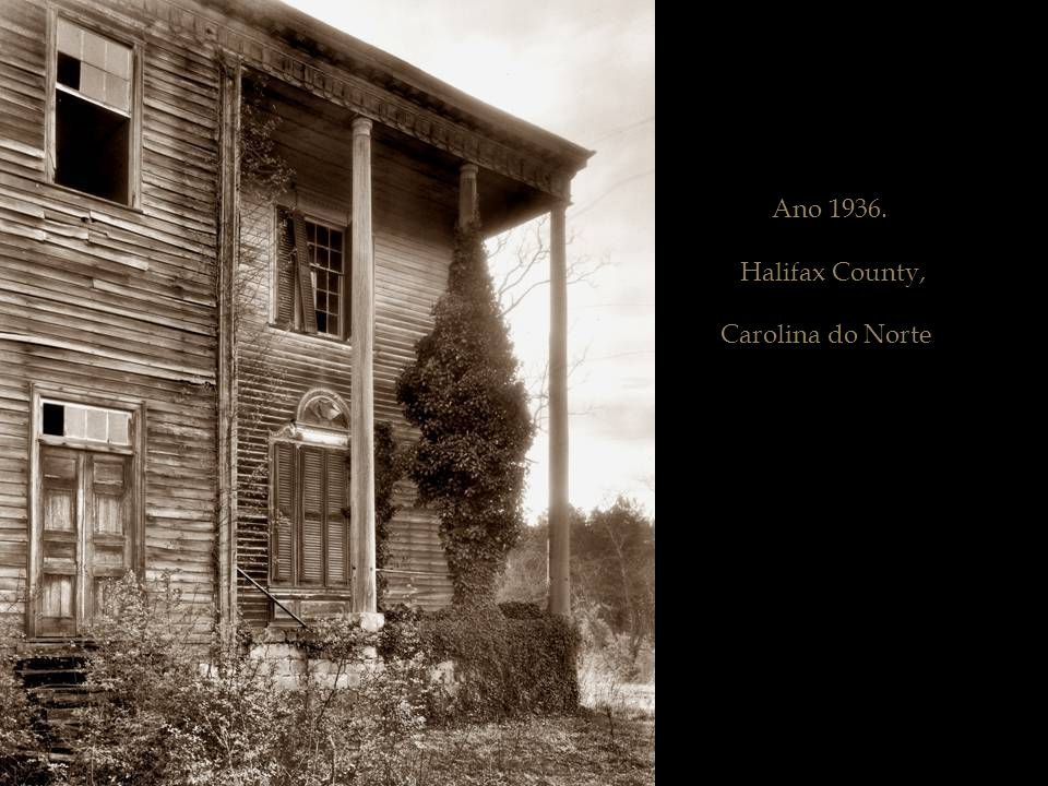 Ano 1936. Halifax County, Carolina do Norte.