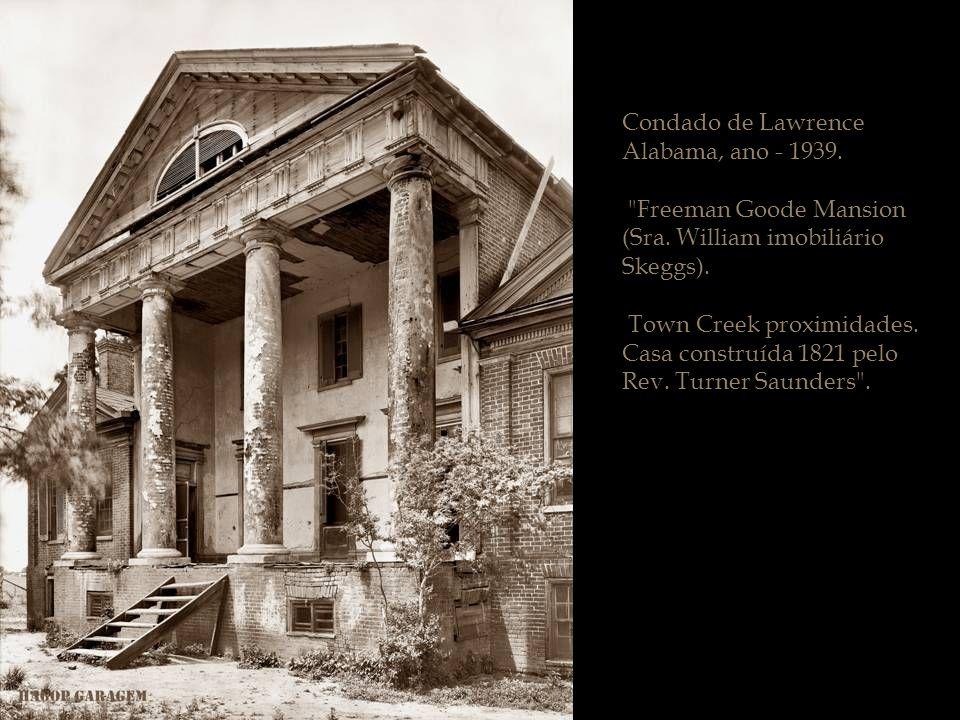 Condado de Lawrence Alabama, ano - 1939.