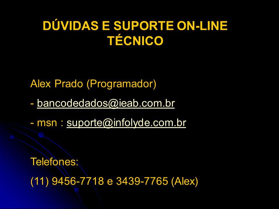 DÚVIDAS E SUPORTE ON-LINE TÉCNICO