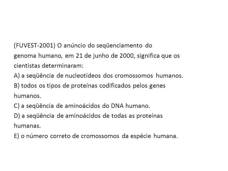 (FUVEST-2001) O anúncio do seqüenciamento do genoma humano, em 21 de junho de 2000, significa que os cientistas determinaram: A) a seqüência de nucleotídeos dos cromossomos humanos.