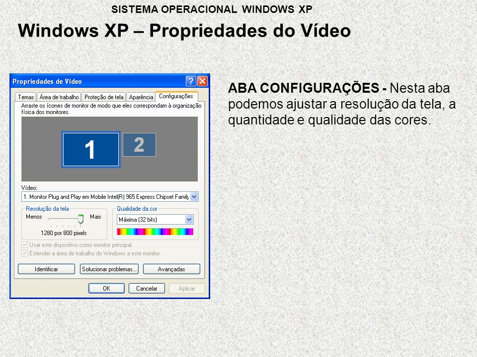 Windows XP – Propriedades do Vídeo