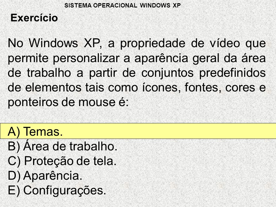 SISTEMA OPERACIONAL WINDOWS XP