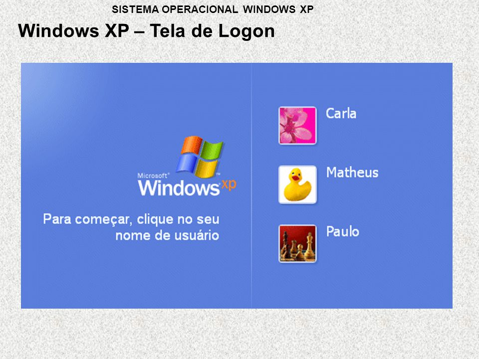 Windows XP – Tela de Logon