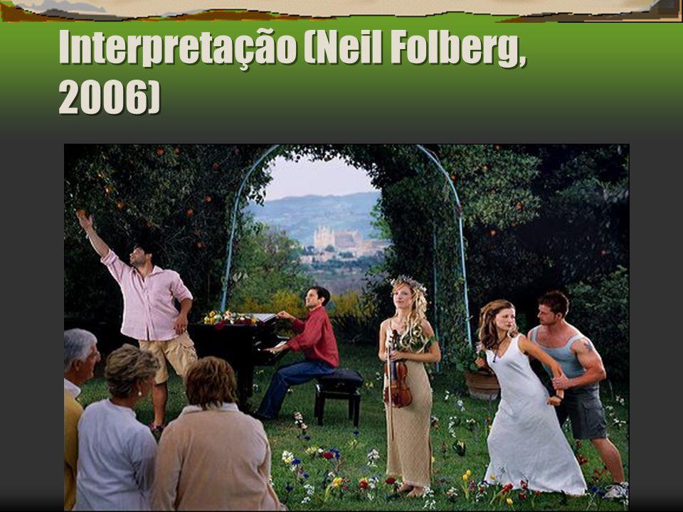 Interpretação (Neil Folberg, 2006)