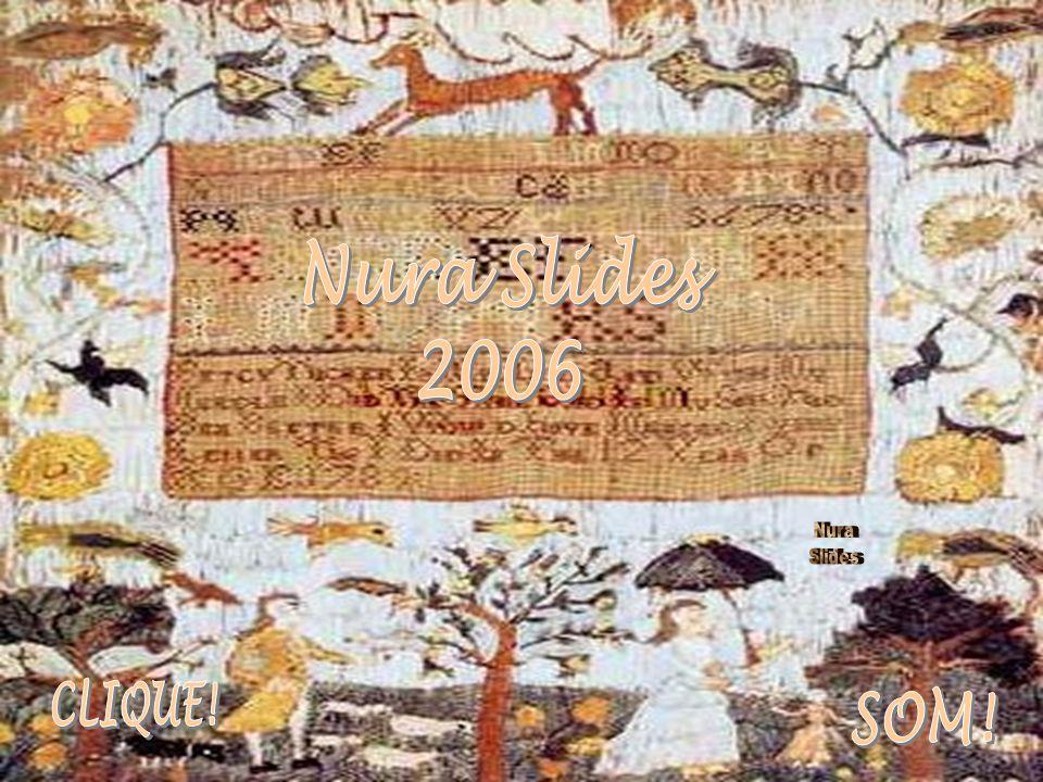 Nura Slides 2006 Nura Slides CLIQUE! SOM!