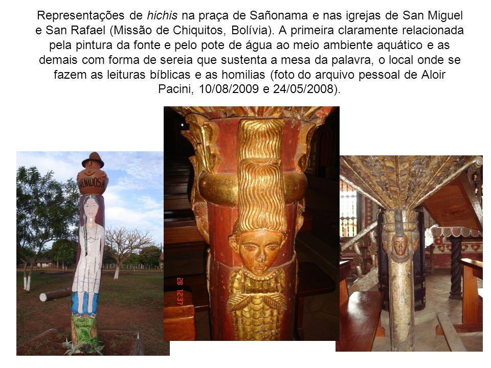 Representações de hichis na praça de Sañonama e nas igrejas de San Miguel e San Rafael (Missão de Chiquitos, Bolívia).