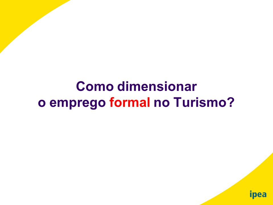 o emprego formal no Turismo