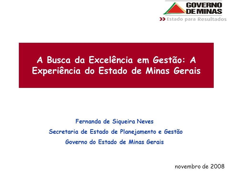 A Busca da Excelência em Gestão: A Experiência do Estado de Minas Gerais