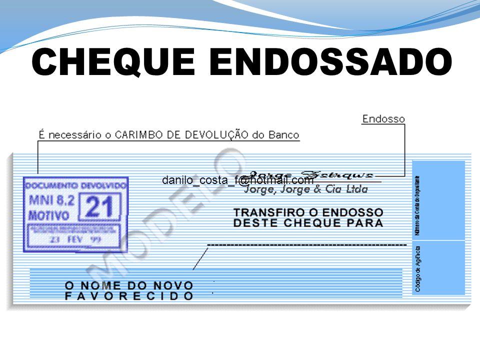 CHEQUE ENDOSSADO danilo_costa_f@hotmail.com