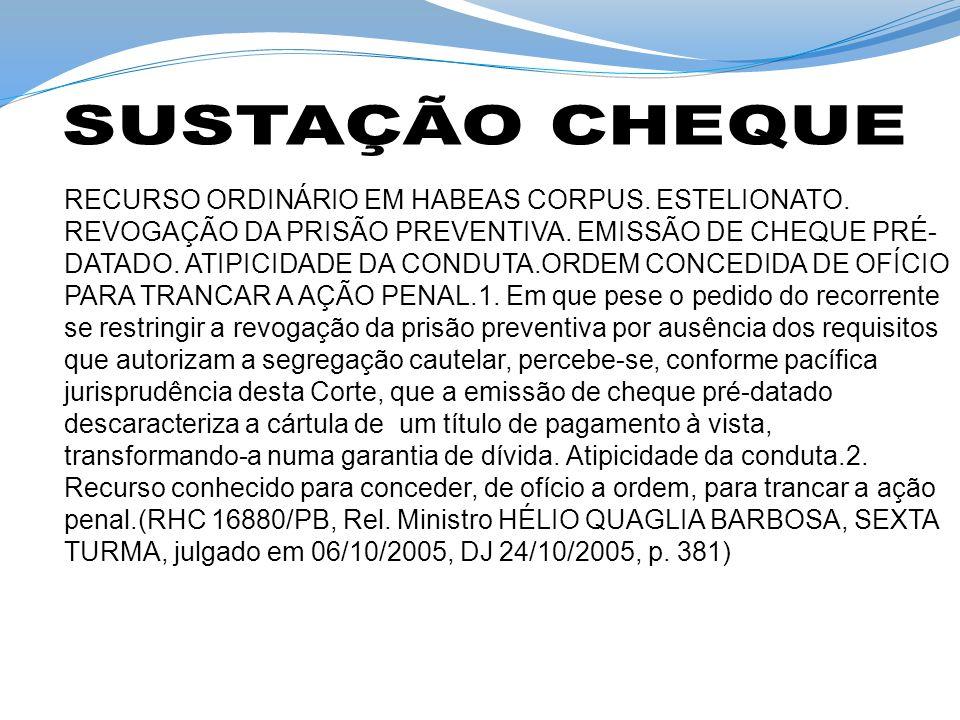 SUSTAÇÃO CHEQUE