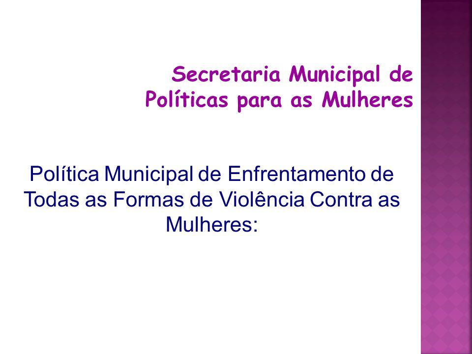 Secretaria Municipal de Políticas para as Mulheres