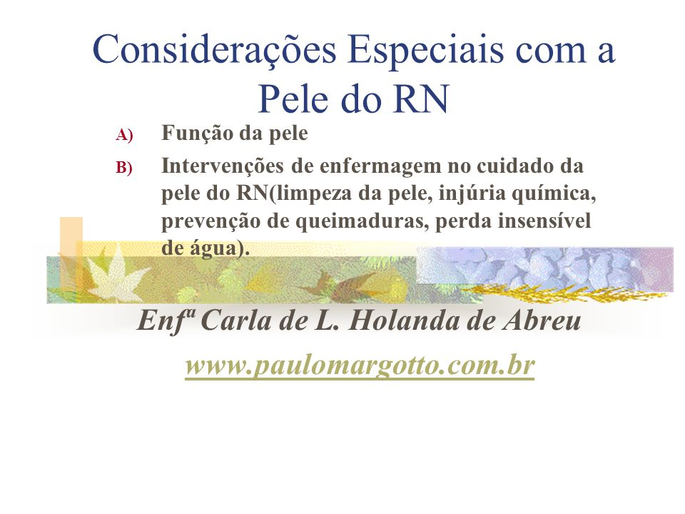 Considerações Especiais com a Pele do RN