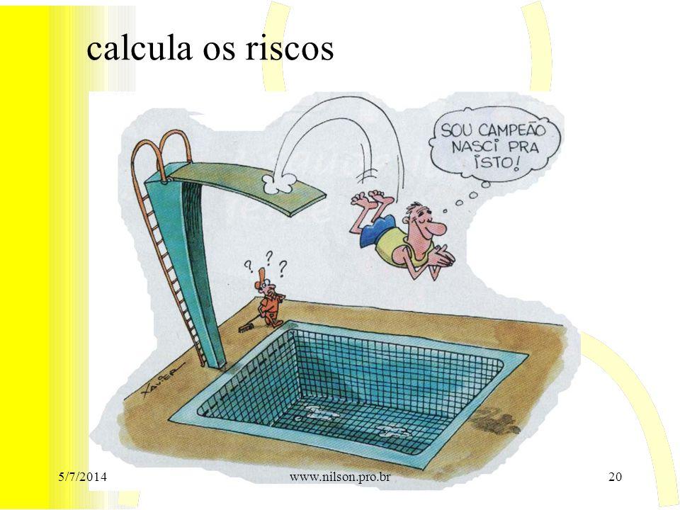 calcula os riscos 02/04/2017 www.nilson.pro.br