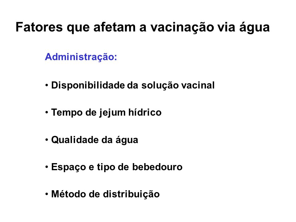 Fatores que afetam a vacinação via água