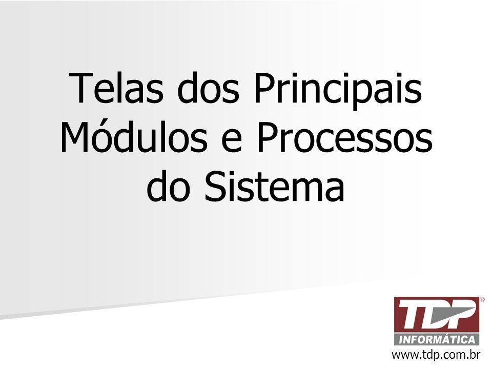 Telas dos Principais Módulos e Processos do Sistema