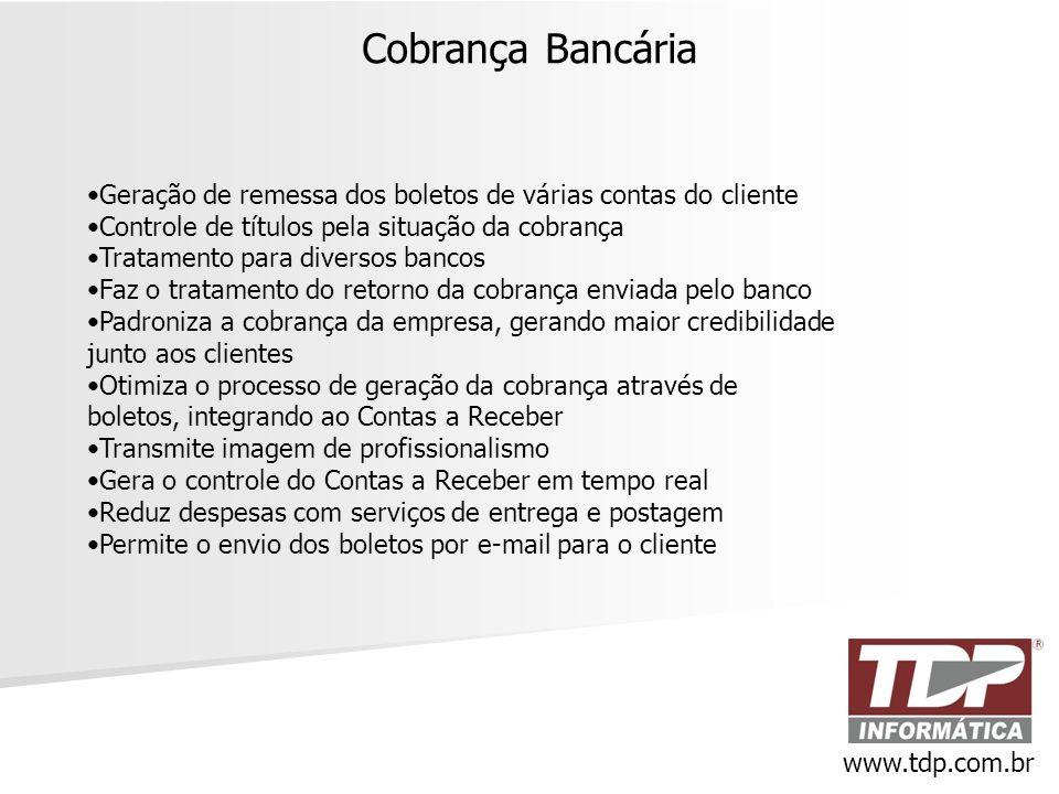 Cobrança Bancária Geração de remessa dos boletos de várias contas do cliente. Controle de títulos pela situação da cobrança.
