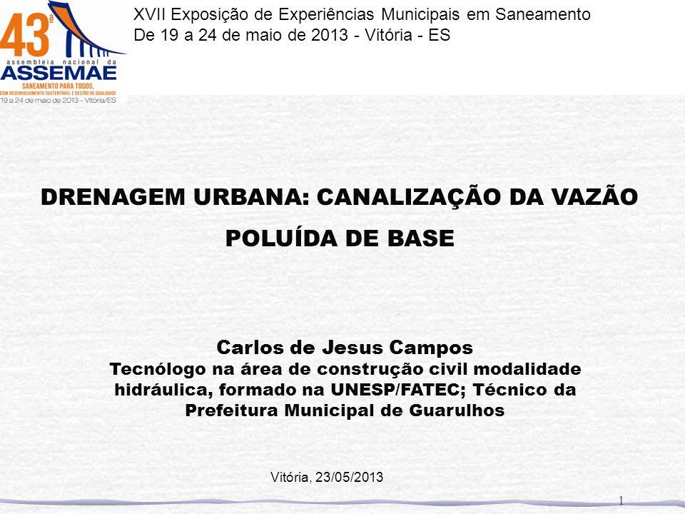 DRENAGEM URBANA: CANALIZAÇÃO DA VAZÃO POLUÍDA DE BASE