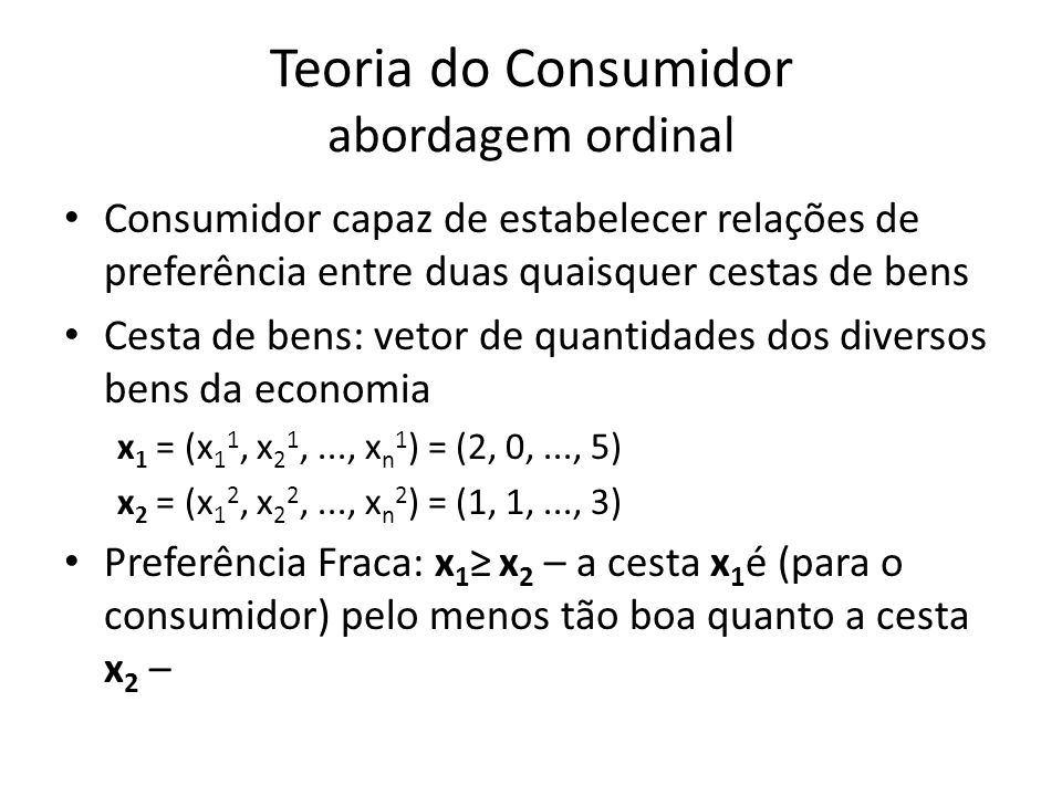 Teoria do Consumidor abordagem ordinal