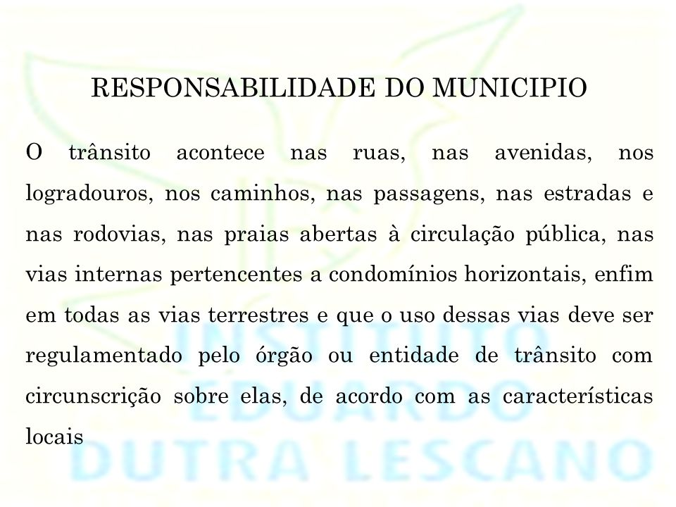 RESPONSABILIDADE DO MUNICIPIO