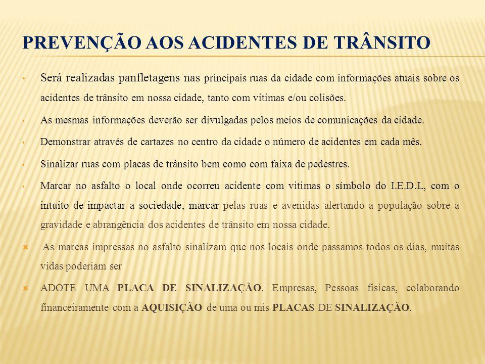 PREVENÇÃO AOS ACIDENTES DE TRÂNSITO